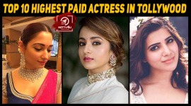 Top 10 Highest Paid Actress In Tollywood
