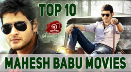 Top 10 Mahesh Babu Movies