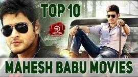 Top 10 Mahesh Babu Movies