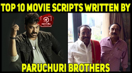 Top 10 Movie Scripts Written By Paruchuri Brothers