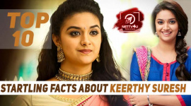 Top 10 Startling Facts About Keerthy Suresh