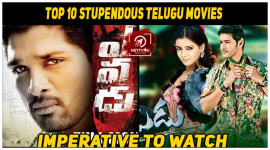 Top 10 Stupendous Telugu Movies Imperative To Watch
