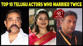 Top 10 Telugu Actors Who Married Twice