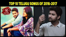Top 10 Telugu Songs Of 2016-2017