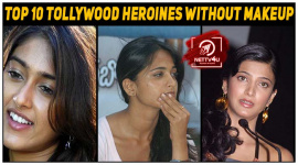 Top 10 Tollywood Heroines Without Makeup