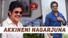 Top 10 Unknown Facts About Akkineni Nagarjuna