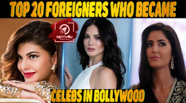 Top 20 Foreigners Who Became Celebs In Bollywood