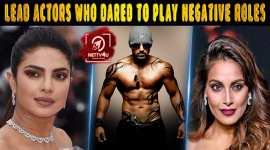 Top 20 Lead Actors Who Dared To Play Negative Roles