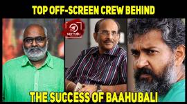 Top Off-screen Crew Behind The Success Of Baahubali