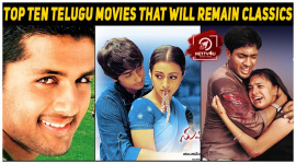 Top Ten Telugu Movies That Will Remain Classics