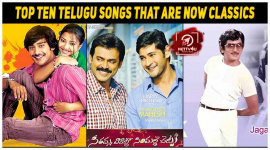 Top Ten Telugu Songs That Are Now Classics