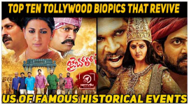Top Ten Tollywood Biopics That Revive Us Of famous Historical Events
