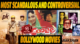 Top 10 Most Scandalous And Controversial Bollywood Movies