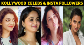 Top 10 Kollywood Celebrities With Most Followers On Instagram