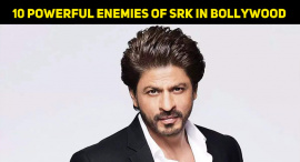 10 Powerful Enemies Of Shah Rukh Khan In Bollywood