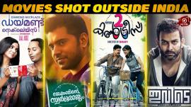 Top 10 Malayalam Movies Shot Outside India