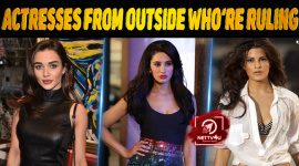 10 Bollywood Actresses From Outside Who're Ruling