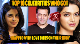 Top 10 Celebrities Who Got Snapped With Love Bites On Their Body