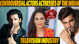 Top 4 Controversial Actors Actresses Of The Indian Television Industry