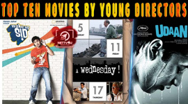Top Ten Movies By Young Directors