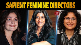 The Sapient Feminine Directors Of Bollywood