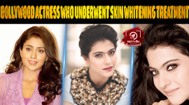 Top 10 Bollywood Actress Who Underwent Skin Whitening Treatment