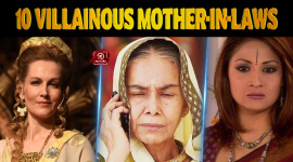 Top 10 Villainous Mother-in-laws In Television Serials