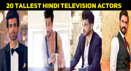 20 Tallest Hindi Television Actors