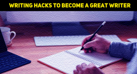 7 Writing Hacks You Need To Become A Great Writer