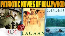 Top Ten Patriotic Movies Of Bollywood