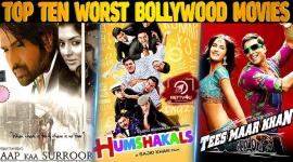 Top Ten Worst Bollywood Movies