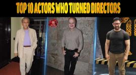 Top 10 Actors Who Turned Directors