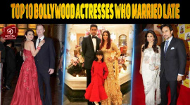 Top 10 Bollywood Actresses Who Married Late
