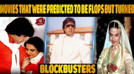 Bollywood Movies That Were Predicted To Be Flops But Turned Out To Be Blockbusters