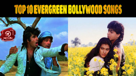 Top 10 Evergreen Bollywood Songs