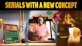 Top T.V Serials With A New Concept