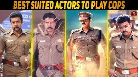 Best suited actors to play cops in Kollywood