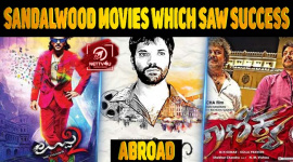 Sandalwood Movies Which Saw Success Abroad
