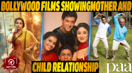 Top 10 Bollywood Films Showing Beautiful Aspects Of Mother And Child Relationship