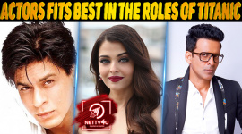 Top Bollywood Actors Fits Best In The Roles Of Titanic Movie
