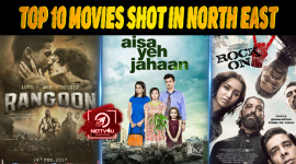 Top 10 Movies Shot In North East