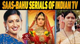 Top 10 Saas-Bahu Serials Of Indian TV
