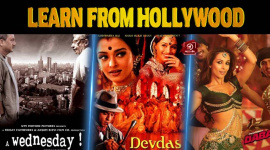 Things That Bollywood Should Learn From Hollywood