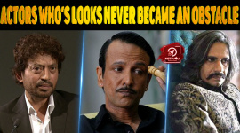Top 10 Actors Who's Looks Never Became An Obstacle To Their Success.