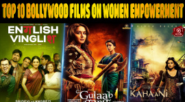 Top 10 Bollywood Films On Women Empowerment