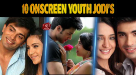 Top 10 Onscreen Youth Jodi's On Indian Television