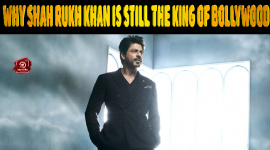Top 10 Reasons Why Shah Rukh Khan Is Still The King Of Bollywood