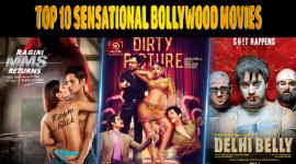 Top 10 Sensational Bollywood Movies