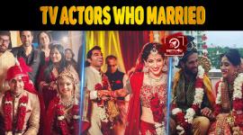 Top 10 Tv Actors Who Married In 2017