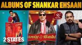 Top 10 Best Albums Of Shankar Ehsaan Loy